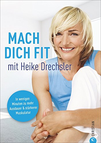 Mach dich fit mit Heike Drechsler: In wenigen Minuten zu mehr Ausdauer und stärkerer Muskulatur. So bleibt man fit im Alter. Mit Fitnessübungen für den Alltag. Ganz einfach fit im Alltag.