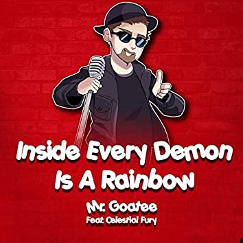 """Inside Every Demon Is a Rainbow (From """"Habzin Hotel"""")"""