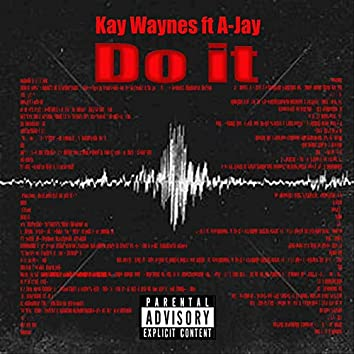 Do It ft A-Jay