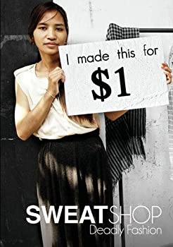 Sweatshop Deadly Fashion