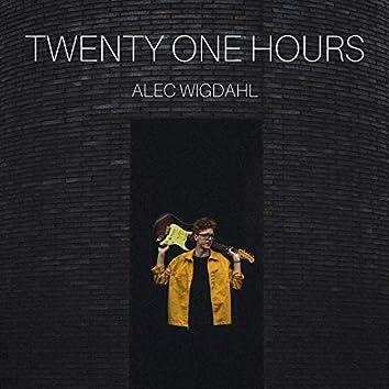 Twenty One Hours