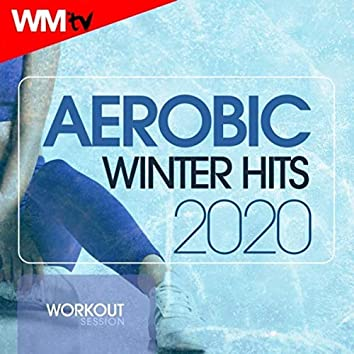 Aerobic Winter Hits 2020 Workout Session (60 Minutes Non-Stop Mixed Compilation for Fitness & Workout 135 Bpm / 32 Count)