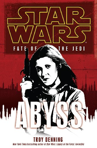 Star Wars: Fate of the Jedi - Abyss (English Edition)