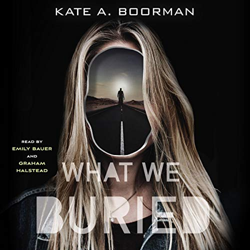 What We Buried audiobook cover art