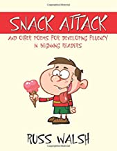 Snack Attack and Other Poems for Developing Fluency in Beginning Readers