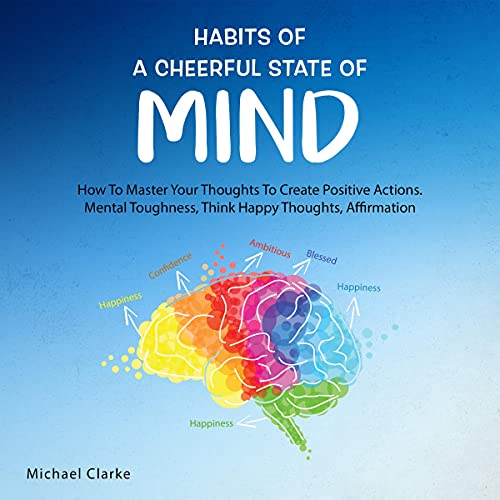 Habits of a Cheerful State of Mind cover art