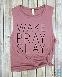 Wake Pray Slay - Killing It, Boss Lady, Boss Girl, funny workout tank, gym shirt, funny tank, workout tank, yoga tank, hiking tank, Muscle Tank, Yoga Tank, Womens Tank.