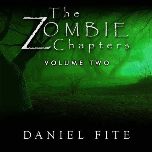 The Zombie Chapters Volume II audiobook cover art