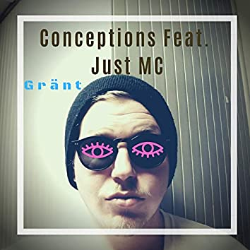 Conceptions (feat. Just MC)