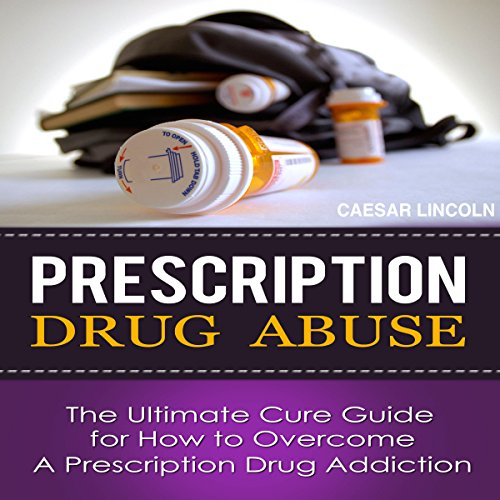 Prescription Drug Abuse audiobook cover art