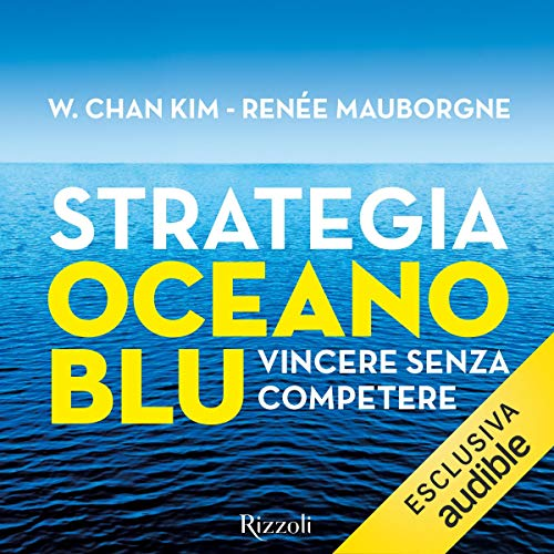 Strategia oceano blu audiobook cover art