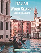 Italian Word Search Book For Adults: Large Print Puzzle Book Gift With Solutions and Translations