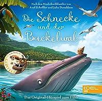 Die Schnecke und der Buckelwal: Das Original-Hoerspiel zum Film