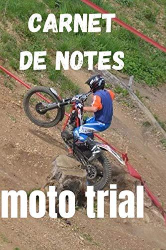 Carnet de notes moto trial: pour les fans de trial qui veulent conserver leur notes dans un joli carnet