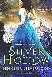 Silver Hollow: 2018 Edition (Borderlands Saga Book 1)