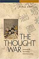 The Thought War: Japanese Imperial Propaganda