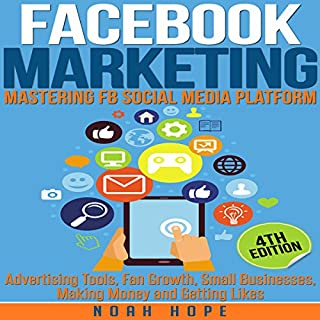 Facebook Marketing: Mastering FB Social Media Platform audiobook cover art