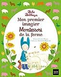 Bébé Balthazar - Mon premier imagier Montessori de la ferme - Pédagogie Montessori 0/3 ans