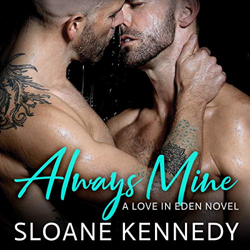 Always Mine: A Love in Eden Novel audiobook cover art