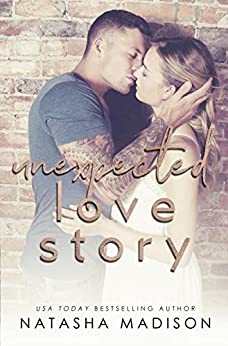 Unexpected Love Story (Love Series Book 2) by [Natasha Madison]