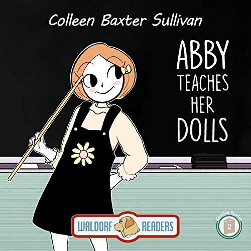 Couverture de Abby Teaches Her Dolls