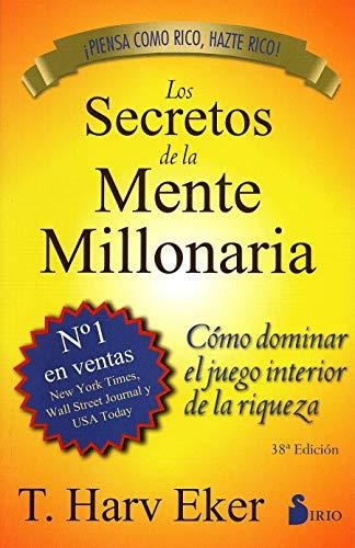 Los secretos de la mente millonaria: Como Dominar el Juego I