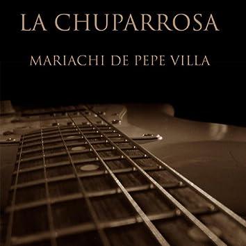 La Chuparrosa (Mariachi de Pepe Villa)