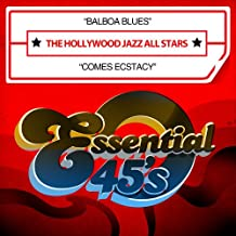 Balboa Blues / Comes Ecstacy