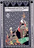 A Thousand and One Nights: The Art of Folklore, Literature, Poetry, Fashion and Book Design of the Islamic World: The Art of Folklore, Literature, Poetry, Fashion & Book Design of the Islamic World - Hiroshi Unno