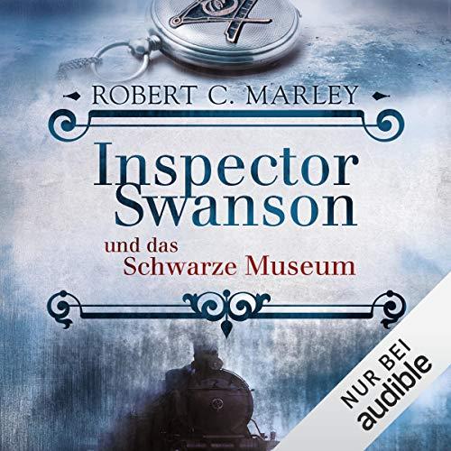 Inspector Swanson und das Schwarze Museum audiobook cover art
