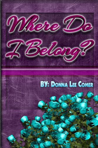 Book: Where Do I Belong by Donna Lee Comer