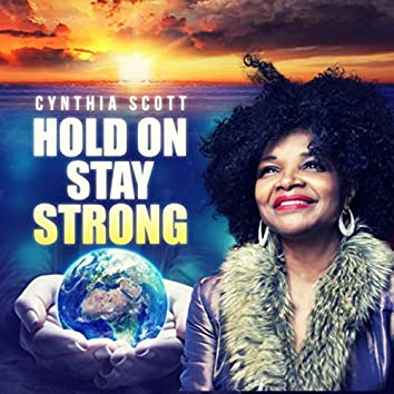 Hold on Stay Strong