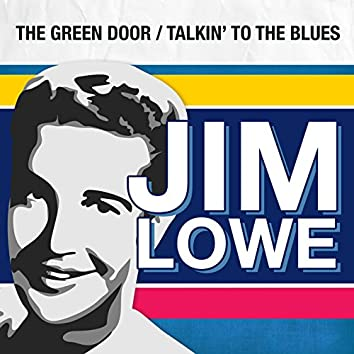 The Green Door / Talkin' to the Blues