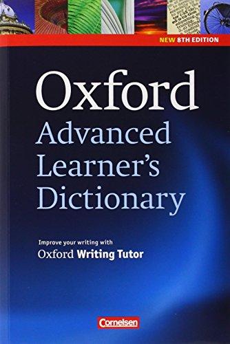 Oxford Advanced Learner's Dictionary - 8th Edition: B2-C2 - Wörterbuch: Kartoniert