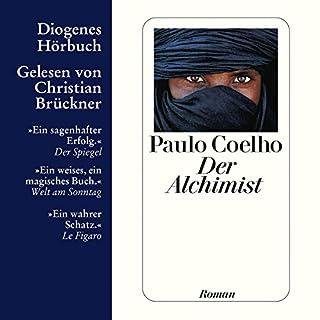 Der Alchimist                   Autor:                                                                                                                                 Paulo Coelho                               Sprecher:                                                                                                                                 Christian Brückner                      Spieldauer: 4 Std. und 50 Min.     1.951 Bewertungen     Gesamt 4,7