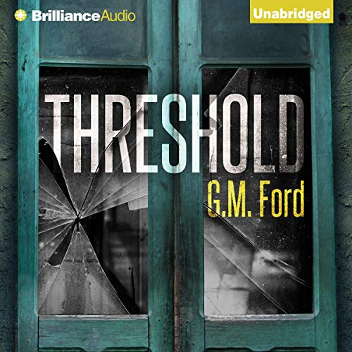 Threshold Audiobook By G. M. Ford cover art