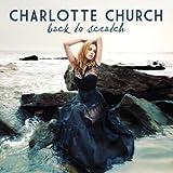 Songtexte von Charlotte Church - Back to Scratch