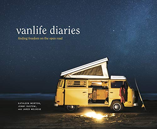 Preisvergleich Produktbild Vanlife Diaries: Finding Freedom on the Open Road