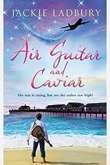 Air Guitar and Caviar Paperback