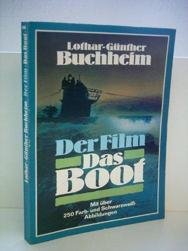 Lothar-Günther Buchheim: Der Film: Das Boot - Ein Journal