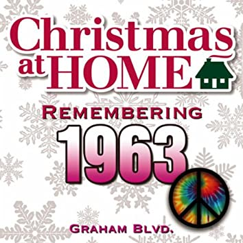 Christmas at Home: Remembering 1963