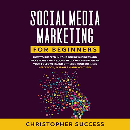 Social Media Marketing for Beginners cover art
