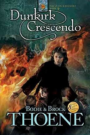 (DUNKIRK CRESCENDO ) BY Thoene, Bodie (Author) Paperback Published on (07 , 2005)