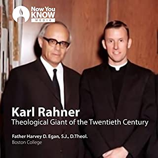 Karl Rahner: Theological Giant of the Twentieth Century audiobook cover art