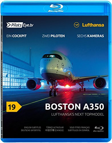 PilotsEYE.tv   BOSTON   Cockpitmitflug A350   LUFTHANSA  