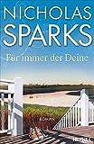 Nicholas Sparks: Für immer der Deine