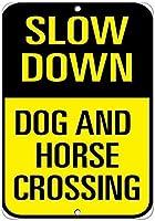 ヴィンテージティンサイン、スローダウン犬と馬の交差-Style1941金属ポスタープラーク警告サイン鉄絵画アートインテリアバーカフェガーデン寝室オフィスホテル