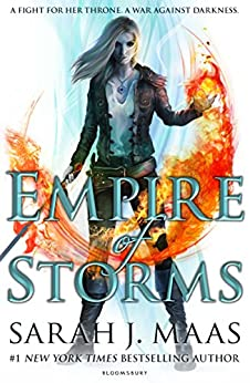 Empire of Storms (Throne of Glass Book 5) by [Sarah J. Maas]