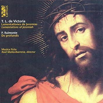 Victoria: Lamentations of Jeremiah – Ruimonte: De profundis