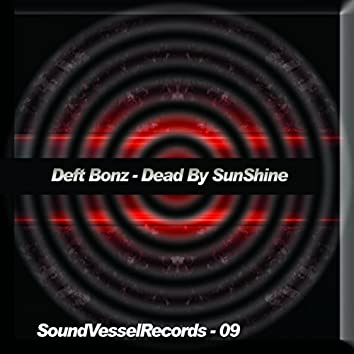Dead By Sunshine